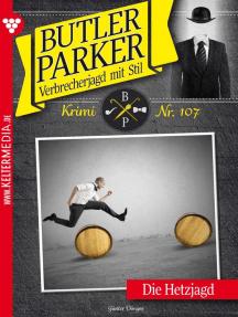 Butler Parker 107 – Kriminalroman: Die Hetzjagd