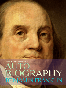 Autobiography of Benjamin Franklin: New Annotated Edition