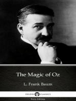 The Magic of Oz by L. Frank Baum - Delphi Classics (Illustrated)