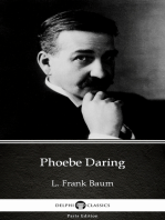 Phoebe Daring by L. Frank Baum - Delphi Classics (Illustrated)