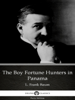 The Boy Fortune Hunters in Panama by L. Frank Baum - Delphi Classics (Illustrated)