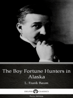 The Boy Fortune Hunters in Alaska by L. Frank Baum - Delphi Classics (Illustrated)