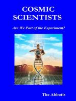 Cosmic Scientists