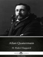 Allan Quatermain by H. Rider Haggard - Delphi Classics (Illustrated)