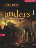 Anders - Die tote Stadt (Bd. 1)