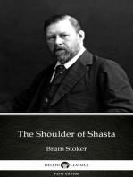 The Shoulder of Shasta by Bram Stoker - Delphi Classics (Illustrated)
