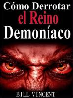 Cómo Derrotar el Reino Demoníaco