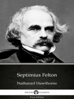 Septimius Felton by Nathaniel Hawthorne - Delphi Classics (Illustrated)