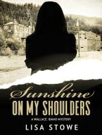 Sunshine On My Shoulders