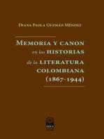 Memoria y canon en las historias de la literatura colombiana (1867-1944)