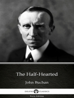The Half-Hearted by John Buchan - Delphi Classics (Illustrated)