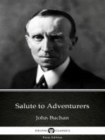 Salute to Adventurers by John Buchan - Delphi Classics (Illustrated)