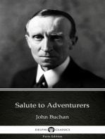 Salute to Adventurers by John Buchan - Delphi Classics (Illustrated)