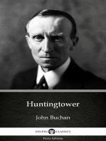Huntingtower by John Buchan - Delphi Classics (Illustrated)