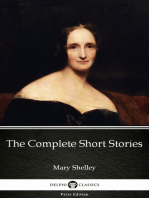 The Complete Short Stories by Mary Shelley - Delphi Classics (Illustrated)