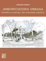 Arboricultura urbana: Gestión y manejo del arbolado público