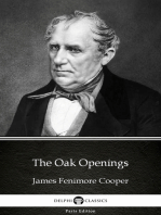 The Oak Openings by James Fenimore Cooper - Delphi Classics (Illustrated)