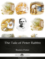 The Tale of Peter Rabbit by Beatrix Potter - Delphi Classics (Illustrated)