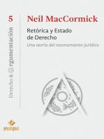 Retórica y Estado de Derecho: Una teoría del razonamiento jurídico