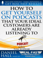 How to Get Yourself on Podcasts that Your Ideal Customers are Already Listening to