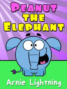 Peanut the Elephant