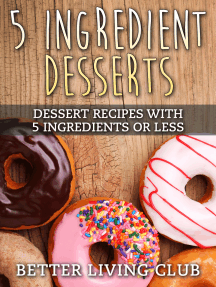 5 Ingredient Desserts