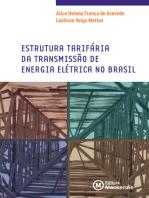 Estrutura tarifária da transmissão de energia elétrica no Brasil