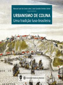 Urbanismo de colina: uma tradição luso-brasileira