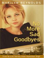 No More Sad Goodbyes