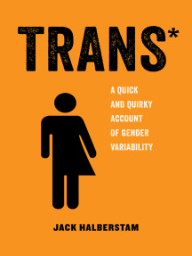Trans: A Quick and Quirky Account of Gender Variability