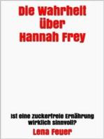 Die Wahrheit über Hannah Frey