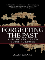 Forgetting the Past and Moving into Your Purpose