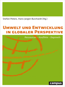 Umwelt und Entwicklung in globaler Perspektive: Ressourcen - Konflikte - Degrowth