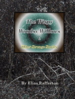 The Wispy Woodsy Willows and Other Strange Stories