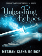 Unleashing Echoes (Reconstructionist 3)