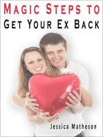 Magic Steps To Get Your Ex Back