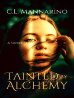 Tainted by Alchemy