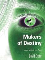 Makers of Destiny
