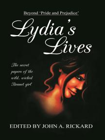 Beyond Pride and Prejudice: Lydia's Lives