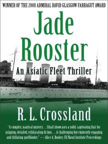 Jade Rooster: An Asiatic Fleet Thriller