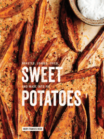 Sweet Potatoes: Roasted, Loaded, Fried, and Made into Pie: A Cookbook