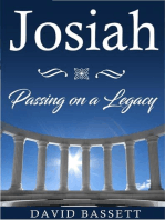 Josiah - Passing On a Legacy