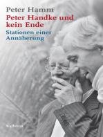 Peter Handke und kein Ende