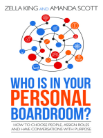 Who Is In Your Personal Boardroom? How to Choose People, Assign Roles and Have Conversations With Purpose