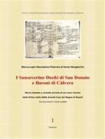 I Sanseverino Duchi di San Donato e Baroni di Càlvera