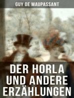 Der Horla und andere Erzählungen