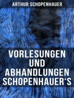 Vorlesungen und Abhandlungen Schopenhauer's