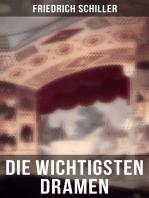 Die wichtigsten Dramen von Friedrich Schiller