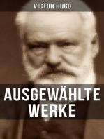 Ausgewählte Werke von Victor Hugo