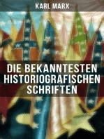 Die bekanntesten historiografischen Schriften von Karl Marx